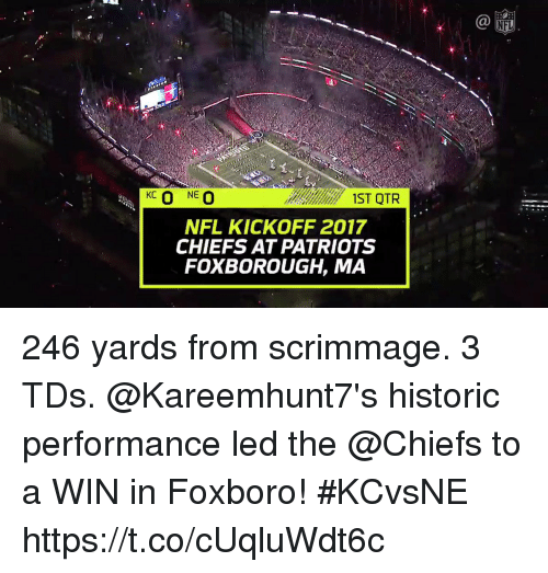 Memes, Nfl, and Patriotic: p:  1ST QTR  NFL KICKOFF 2017  CHIEFS AT PATRIOTS  FOXBOROUGH, MA 246 yards from scrimmage. 3 TDs.  @Kareemhunt7's historic performance led the @Chiefs to a WIN in Foxboro! #KCvsNE https://t.co/cUqluWdt6c