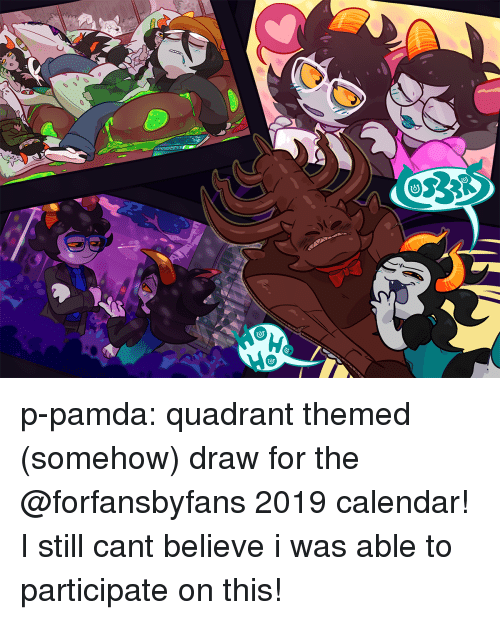 Target, Tumblr, and Blog: p-pamda:  quadrant themed (somehow) draw for the @forfansbyfans 2019 calendar! I still cant believe i was able to participate on this!