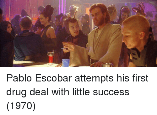 drug deal: Pablo Escobar attempts his first drug deal with little success (1970)