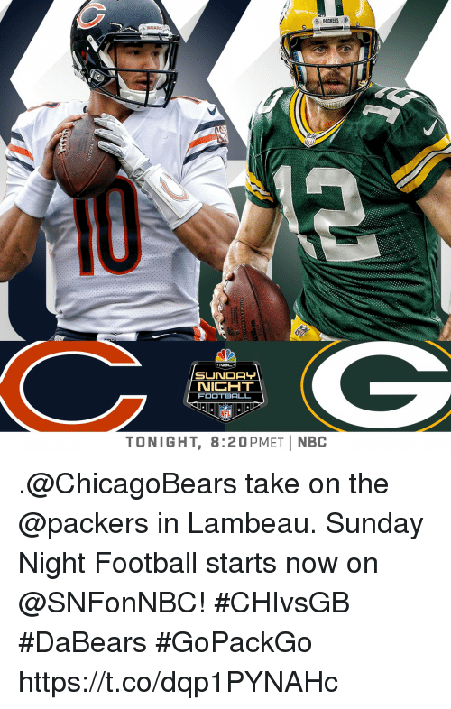 Sunday Night Football: PACKERS  NBC  NICHT  FOOTBALL  NFL  TONIGHT, 8:20PMETİ NBC .@ChicagoBears take on the @packers in Lambeau.  Sunday Night Football starts now on @SNFonNBC! #CHIvsGB #DaBears #GoPackGo https://t.co/dqp1PYNAHc