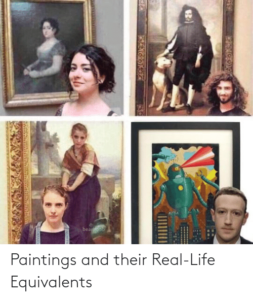 real life: Paintings and their Real-Life Equivalents