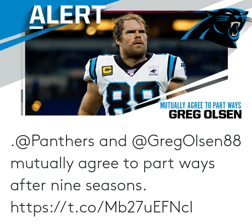 Seasons: .@Panthers and @GregOlsen88 mutually agree to part ways after nine seasons. https://t.co/Mb27uEFNcI
