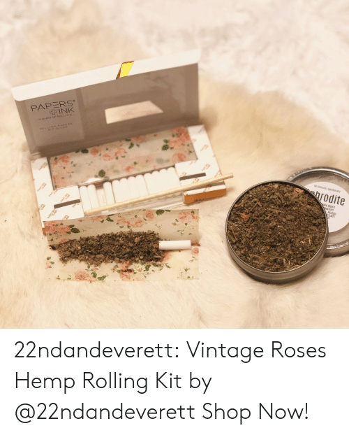 Tumblr, Blog, and Com: PAPERS  INK  4G PAPE  PA  PAP  All Elements Apoecary  hrodite  PAP  Oke Blend  Mullein  balm, 22ndandeverett: Vintage Roses Hemp Rolling Kit by @22ndandeverett Shop Now!