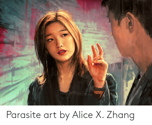 Zhang: Parasite art by Alice X. Zhang
