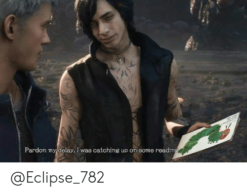 Video Games, Eclipse, and Delay: Pardon my delay, I was catchins up on some readin @Eclipse_782