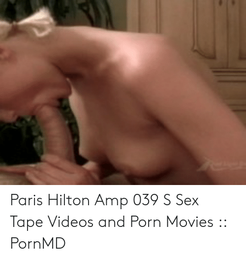 paris-hilton-sex-video-you-porn-rocco-siffredi-sex-nue-hot