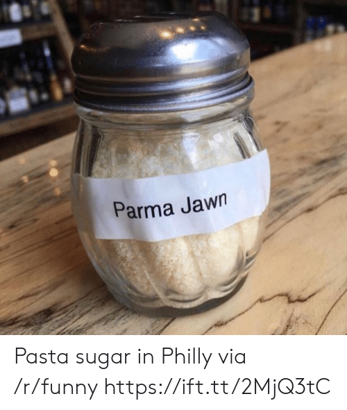 Jawn: Parma Jawn Pasta sugar in Philly via /r/funny https://ift.tt/2MjQ3tC