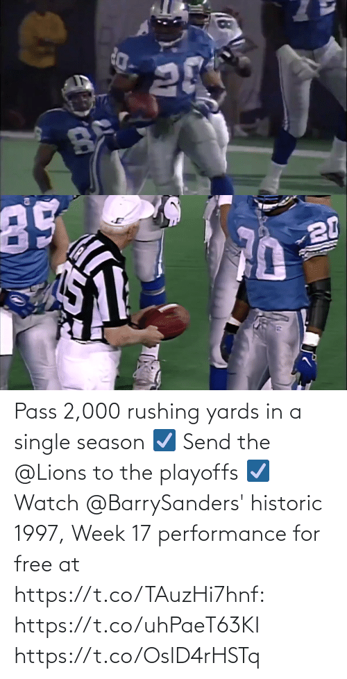 Single: Pass 2,000 rushing yards in a single season ☑️ Send the @Lions to the playoffs ☑️  Watch @BarrySanders' historic 1997, Week 17 performance for free at https://t.co/TAuzHi7hnf: https://t.co/uhPaeT63KI https://t.co/OslD4rHSTq