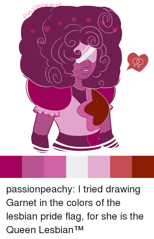 garnet: passionpeachy:  I tried drawing Garnet in the colors of the lesbian pride flag, for she is the Queen Lesbian™