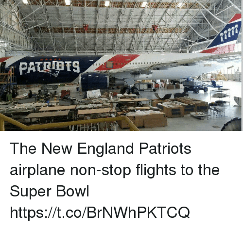 New England Patriots: PATEPTS The New England Patriots airplane   non-stop flights to the Super Bowl https://t.co/BrNWhPKTCQ