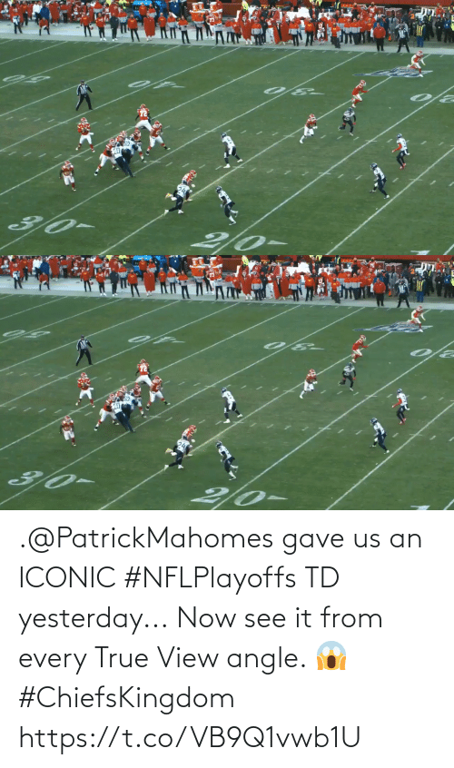 See It: .@PatrickMahomes gave us an ICONIC #NFLPlayoffs TD yesterday...  Now see it from every True View angle. 😱 #ChiefsKingdom https://t.co/VB9Q1vwb1U