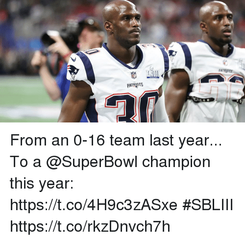 Memes, Superbowl, and 🤖: PATRPTS From an 0-16 team last year...  To a @SuperBowl champion this year: https://t.co/4H9c3zASxe #SBLIII https://t.co/rkzDnvch7h