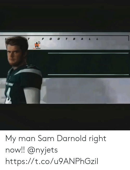 Memes, 🤖, and Sam: PCCADAHS My man Sam Darnold right now!! @nyjets https://t.co/u9ANPhGziI