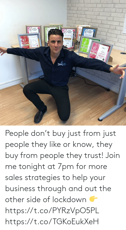 sales: People don't buy just from just people they like or know, they buy from people they trust!   Join me tonight at 7pm for more sales strategies to help your business through and out the other side of lockdown 👉 https://t.co/PYRzVpO5PL https://t.co/TGKoEukXeH