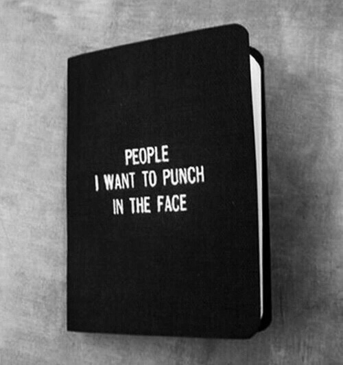 Face, The Face, and People: PEOPLE  IWANT TO PUNCH  IN THE FACE