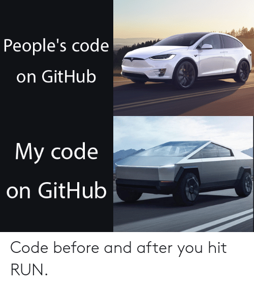 Peoples: People's code  on GitHub  My code  on GitHub Code before and after you hit RUN.