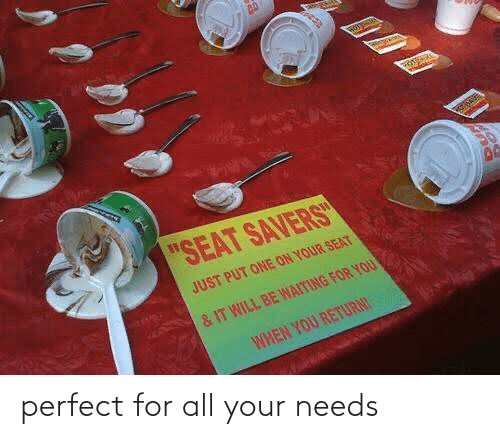Needs: perfect for all your needs