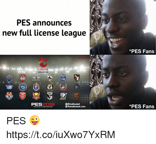 Memes, Soccer, and Toyota: PES announces  new full license league  PES Fans  KONAM  TOYOTA  THAI LEAGUE  BGFC  FC  AIR FORCE  PES  2019  TrollFootball  TheTrollFootball Insta  *PES Fans  PRO EVOLUTION SOCCER PES 😜 https://t.co/iuXwo7YxRM