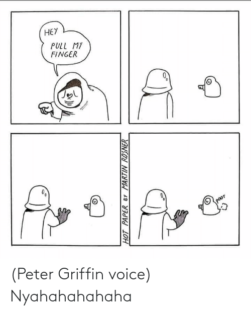 Peter Griffin, Star Wars, and Voice: (Peter Griffin voice) Nyahahahahaha