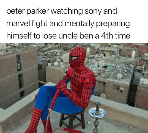 Sony: peter parker watching sony and  marvel fight and mentally preparing  himself to lose uncle ben a 4th time