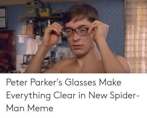 Peter Parkers Glasses Make Everything Clear In New Spider