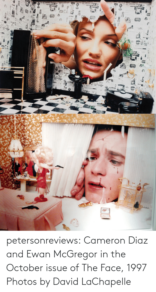 the face: petersonreviews: Cameron Diaz and Ewan McGregor in the October issue of The Face, 1997 Photos by David LaChapelle