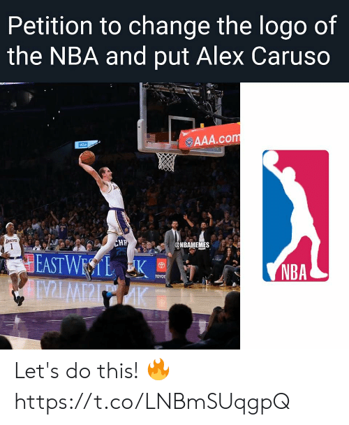 logo: Petition to change the logo of  the NBA and put Alex Caruso  ur  AAA.com  UCLA  TANCERS  CHF  25  @NBAMEMES  EAST WESTL K  AINZLMPPIAK  NBA  ΤΟΥOΤ Let's do this! 🔥 https://t.co/LNBmSUqgpQ