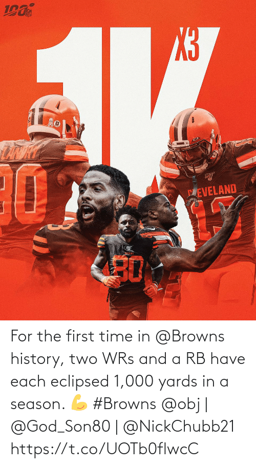 Browns: PEVELAND  BEOWNS  30 For the first time in @Browns history, two WRs and a RB have each eclipsed 1,000 yards in a season. 💪 #Browns  @obj | @God_Son80 | @NickChubb21 https://t.co/UOTb0flwcC
