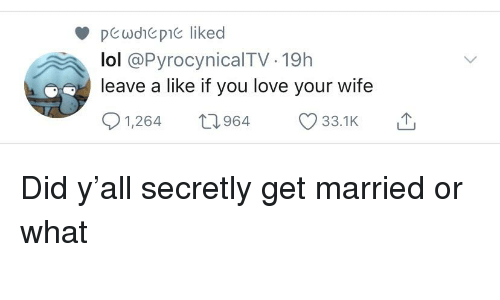 Pewdhepie Liked Lol -19h Leave a Like if You Love Your Wife