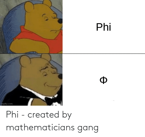 phi: Phi - created by mathematicians gang