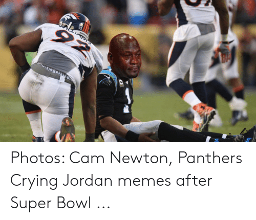 Cam Newton Memes: Photos: Cam Newton, Panthers Crying Jordan memes after Super Bowl ...