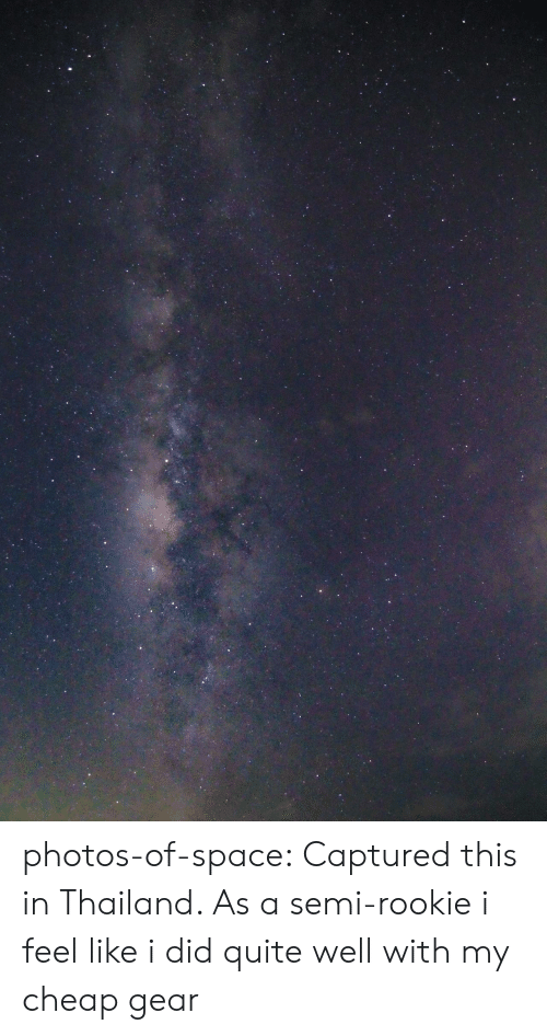 Tumblr, Blog, and Quite: photos-of-space:  Captured this in Thailand. As a semi-rookie i feel like i did quite well with my cheap gear
