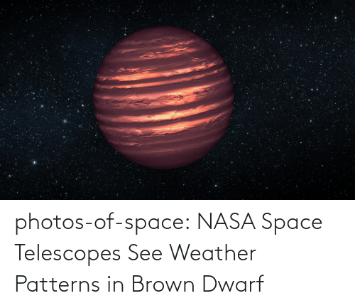 NASA: photos-of-space:  NASA Space Telescopes See Weather Patterns in Brown Dwarf