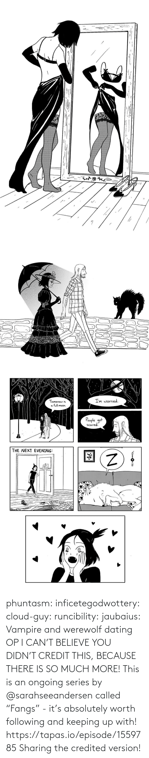 "i can: phuntasm: inficetegodwottery:  cloud-guy:   runcibility:  jaubaius:   Vampire and werewolf dating   OP I CAN'T BELIEVE YOU DIDN'T CREDIT THIS, BECAUSE THERE IS SO MUCH MORE! This is an ongoing series by @sarahseeandersen called ""Fangs"" - it's absolutely worth following and keeping up with! https://tapas.io/episode/1559785    Sharing the credited version!"