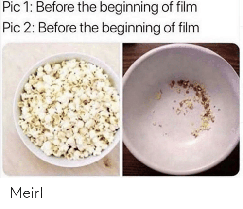 Film: Pic 1: Before the beginning of film  Pic 2: Before the beginning of film Meirl
