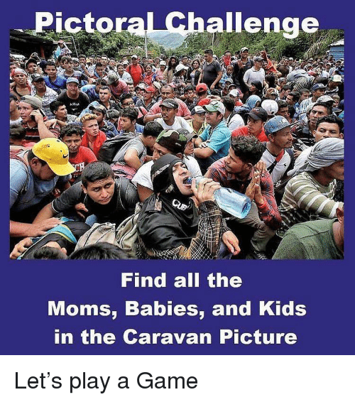 Play A Game: Pictoral Challenge  Find all the  Moms, Babies, and Kids  in the Caravan Picture Let's play a Game