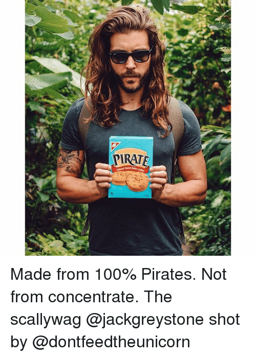 PIRATE Made From 100% Pirates Not From Concentrate the
