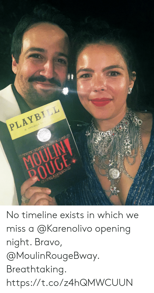 Memes, Bravo, and 🤖: PLAYBILL  AL HIRSCHFELD THE  IN  IV  TRUTHATTY  MOULINT  BOUGE!  GaESTCAL No timeline exists in which we miss a @Karenolivo opening night.  Bravo, @MoulinRougeBway. Breathtaking. https://t.co/z4hQMWCUUN