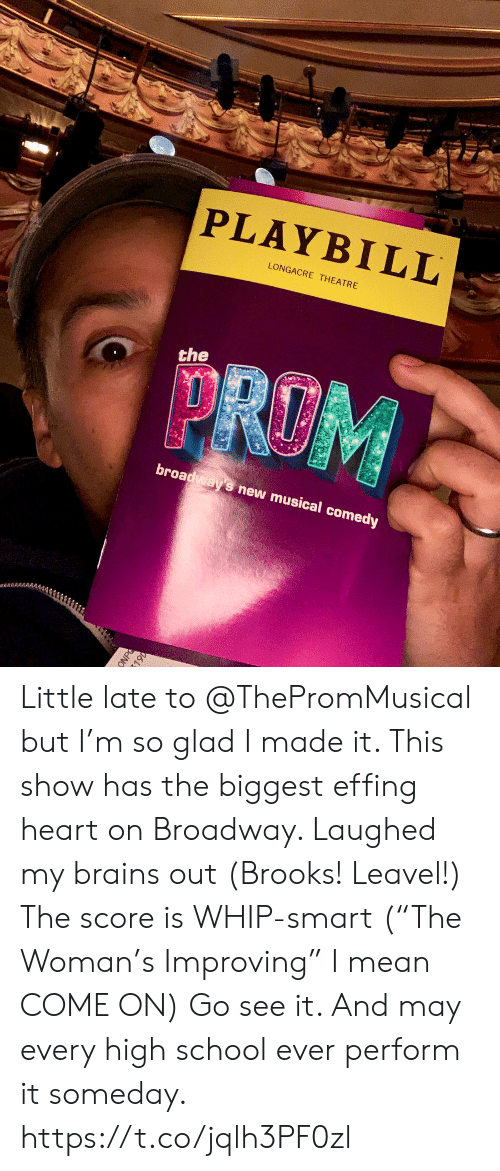 """Brains, Memes, and School: PLAYBILL  LONGACRE THEATRE  the  broadways new musical comedy Little late to @ThePromMusical but I'm so glad I made it.  This show has the biggest effing heart on Broadway.  Laughed my brains out  (Brooks! Leavel!) The score is WHIP-smart (""""The Woman's Improving"""" I mean COME ON) Go see it. And may every high school ever perform it someday. https://t.co/jqlh3PF0zl"""