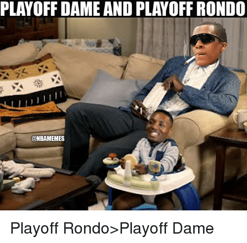 Nba, Rondo, and Dame: PLAYOFF DAME AND PLAVOFF RONDO  @NBAMEMES Playoff Rondo>Playoff Dame