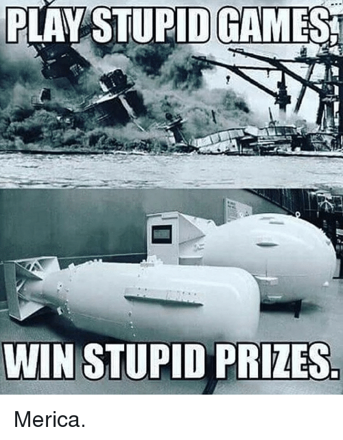 merica: PLAYSTUPID  GAMES  WIN STUPID PRIZES Merica.