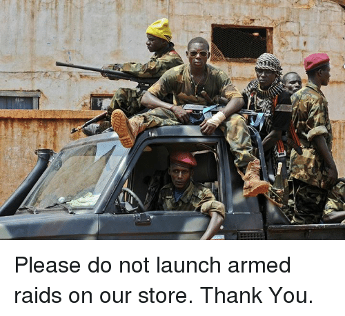 Blockbuster Uganda: Please do not launch armed raids on our store. Thank You.