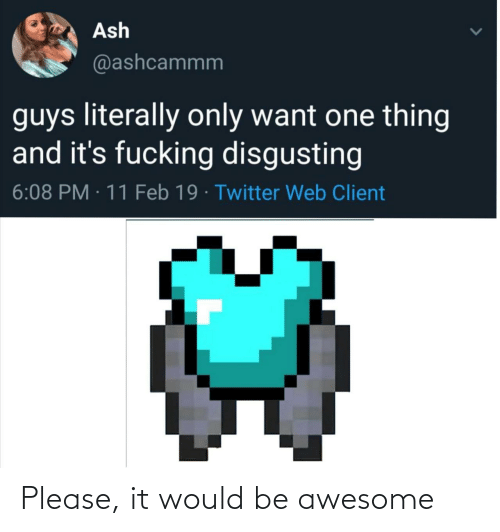 Awesome: Please, it would be awesome