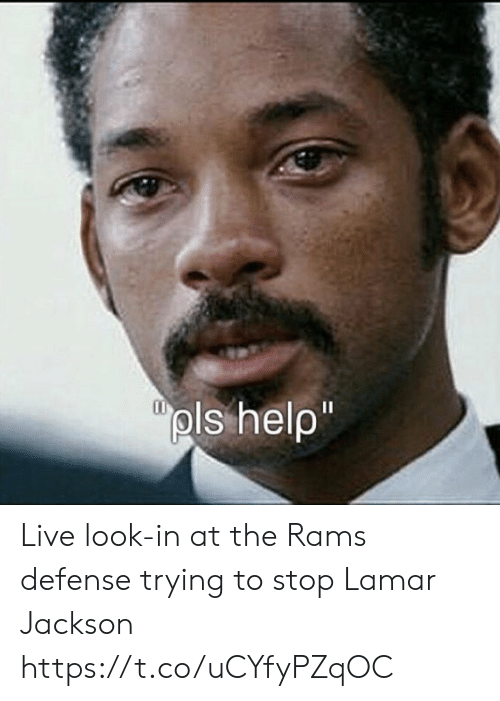 Look In: pls help  1I Live look-in at the Rams defense trying to stop Lamar Jackson https://t.co/uCYfyPZqOC