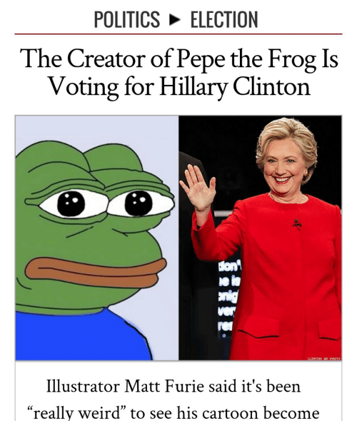 """Pepe the Frog: POLITICS ELECTION  The Creator of Pepe the Frog Is  Voting for Hillary Clinton  lon  ei  CLINTON: AP PHOTO  Illustrator Matt Furie said it's been  """"really weird"""" to see his carto on become"""