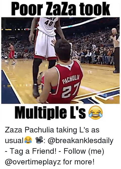 Taking Ls: Poor Laza took  PACHULH  Multiple L's Zaza Pachulia taking L's as usual😂 📽: @breakanklesdaily - Tag a Friend! - Follow (me) @overtimeplayz for more!