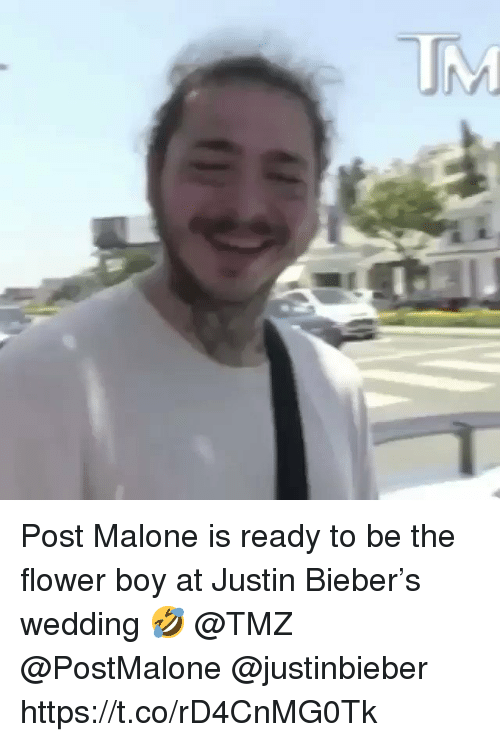 Justin Bieber, Post Malone, and Flower: Post Malone is ready to be the flower boy at Justin Bieber's wedding 🤣 @TMZ @PostMalone @justinbieber https://t.co/rD4CnMG0Tk
