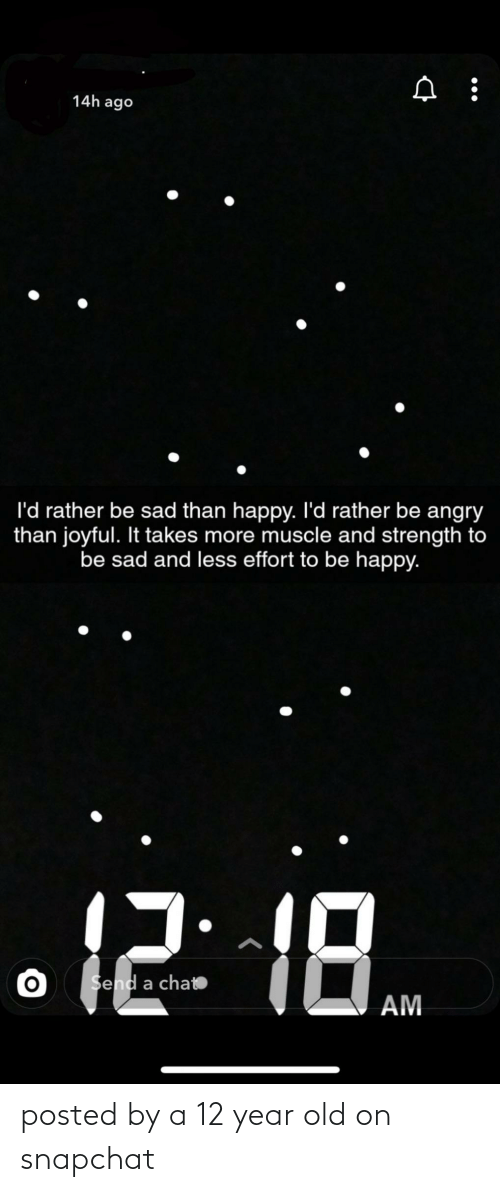 12 Year: posted by a 12 year old on snapchat