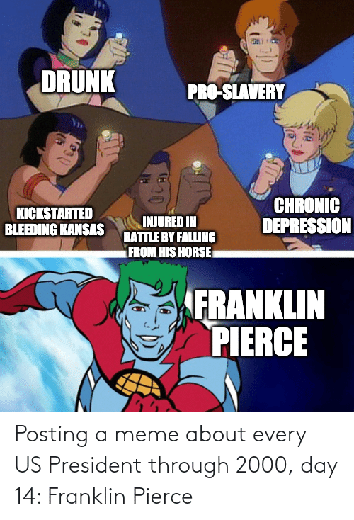 us president: Posting a meme about every US President through 2000, day 14: Franklin Pierce