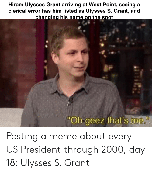 us president: Posting a meme about every US President through 2000, day 18: Ulysses S. Grant